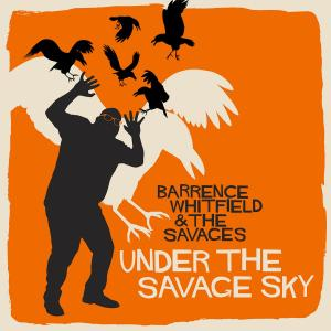Under The Savage Sky